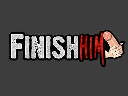 FinishHim